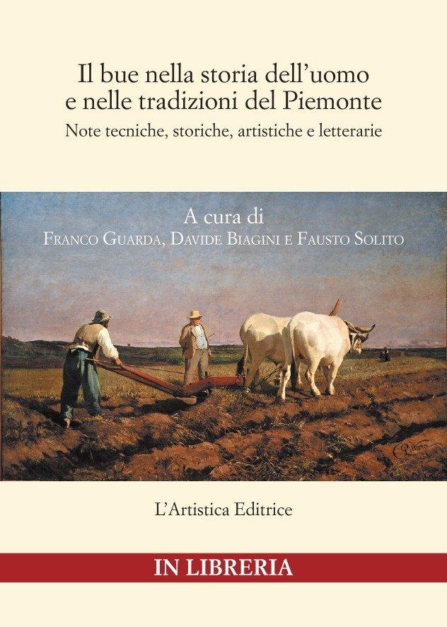 """Copertina Il bue nella storia dell'uomo e nelle tradizioni del Piemonte"""""""